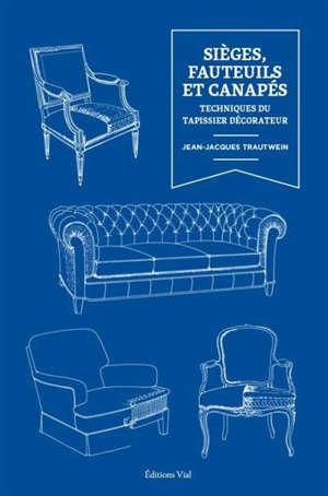 Sièges, fauteuils et canapés