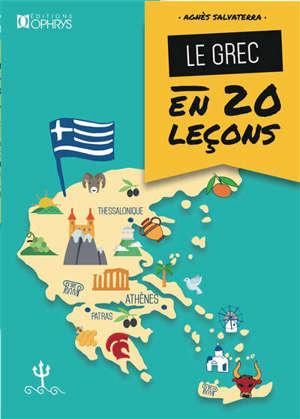 Le grec en 20 leçons