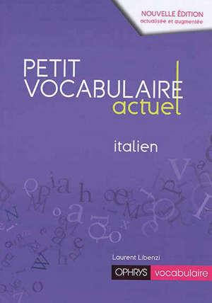 Petit vocabulaire actuel italien