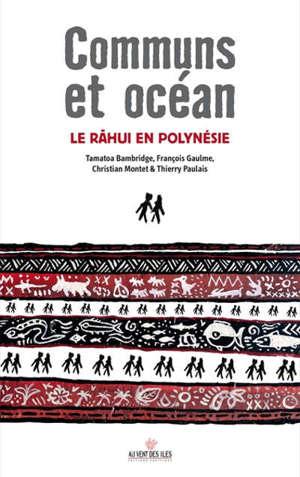 Communs et océan : le rahui en Polynésie