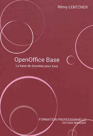 OpenOffice Base : la base de données pour tous