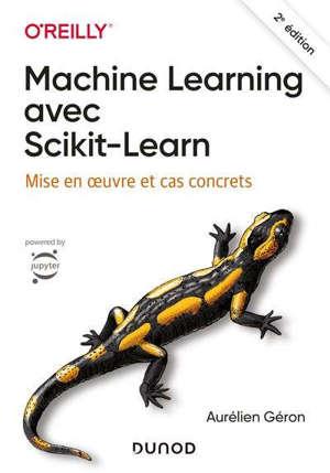 Machine learning avec Scikit-learn : mise en oeuvre et cas concrets