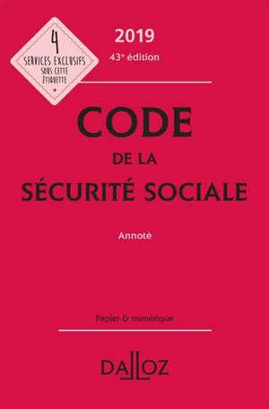 Code de la Sécurité sociale annoté 2019