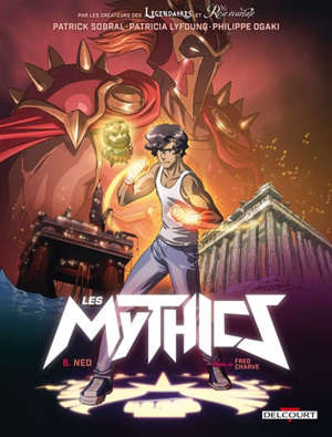 Les mythics. Volume 6, Neo