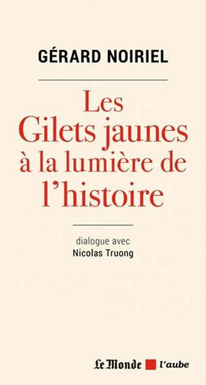 Les gilets jaunes à la lumière de l'histoire : dialogue avec Nicolas Truong