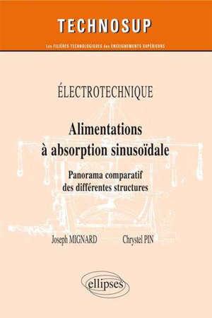 Electrotechnique : alimentations à absorption sinusoïdale : panorama comparatif des différentes structures