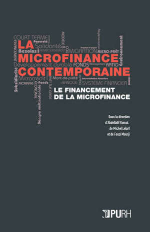 La microfinance contemporaine : le financement de la microfinance