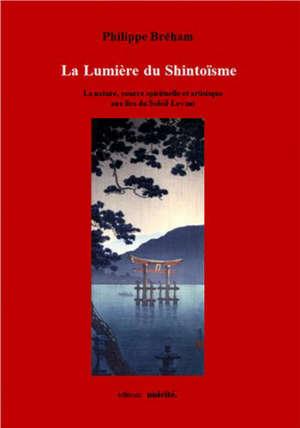 La lumière du shintoïsme : la nature, source spirituelle et artistique aux îles du Soleil-Levant