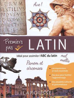 Premiers pas en latin : idéal pour assimiler l'ABC du latin