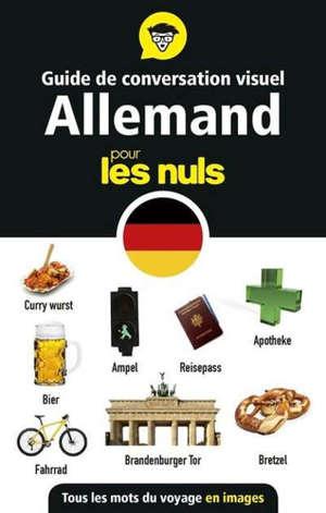 Guide de conversation visuel allemand pour les nuls : tous les mots du voyage en images