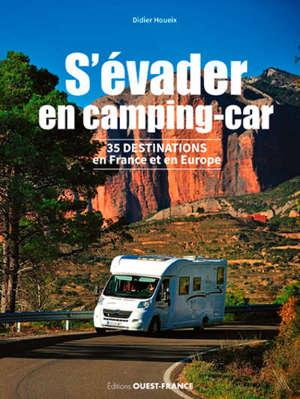 S'évader en camping-car : 35 destinations en France et en Europe