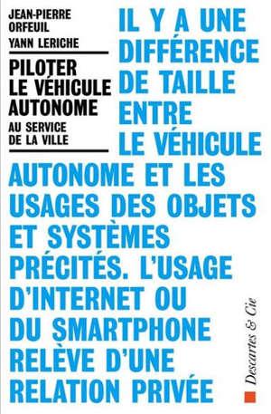 Piloter le véhicule autonome au service de la ville