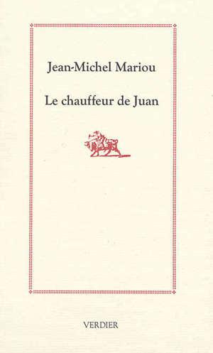 Le chauffeur de Juan : sur la route des toros : récit