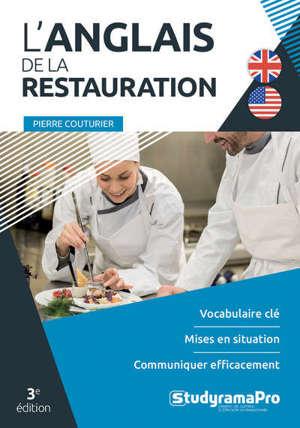 L'anglais de la restauration : vocabulaire clé, mises en situation, communiquer efficacement