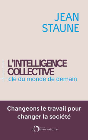 L'intelligence collective, clé du monde de demain