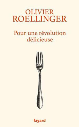 Pour une révolution délicieuse