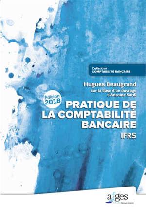 Pratique de la comptabilité bancaire : IFRS