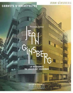 Jean Ginsberg : la naissance du logement moderne
