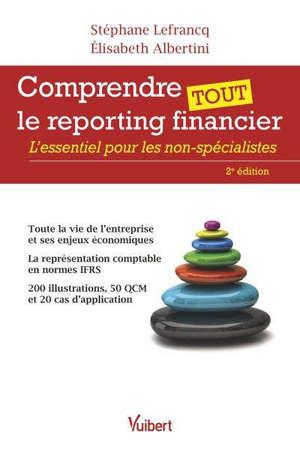 Comprendre tout le reporting financier : l'essentiel pour les non-spécialistes