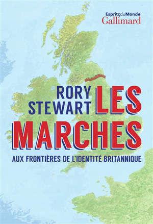 Les marches : aux frontières de l'identité britannique