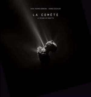 La comète : le voyage de Rosetta