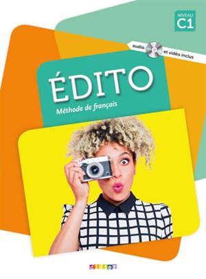Edito, méthode de français, niveau C1