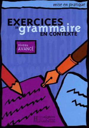 Exercices de grammaire en contexte, niveau avancé