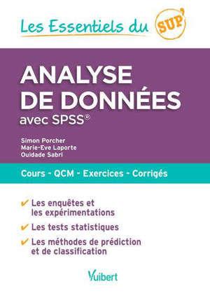 Analyse de données avec SPSS : cours, QCM, exercices, corrigés
