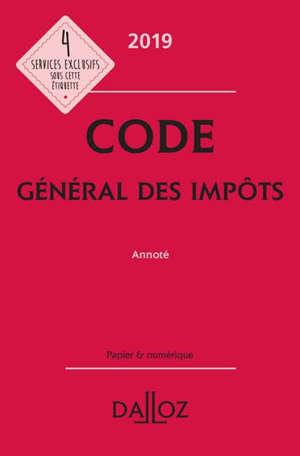 Code général des impôts 2019 : annoté