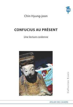Confucius au présent : une lecture coréenne