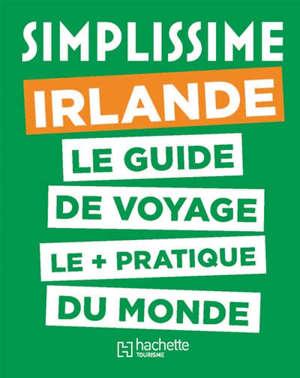 Irlande : le guide de voyage le + pratique du monde