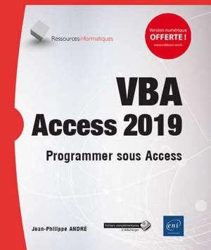 VBA Access (versions  2019 et Office 365) : programmer sous Access