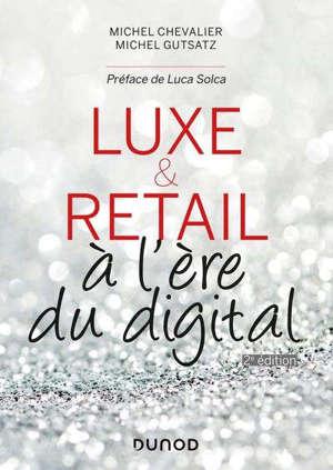 Luxe & retail : à l'ère du digital