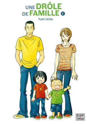Une drôle de famille. Volume 1