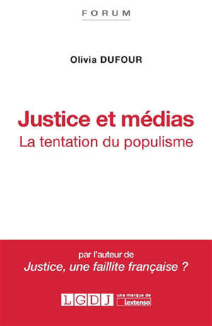 Justice et médias : la tentation du populisme