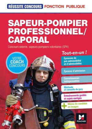 Sapeur-pompier professionnel-caporal : concours externe, sapeurs-pompiers volontaires (SPV) : tout-en-un !