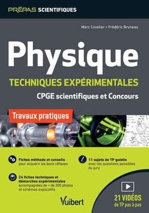 Physique : techniques expérimentales, CPGE scientifiques et concours : travaux pratiques