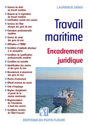 Travail maritime, Encadrement juridique