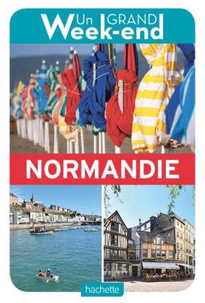 Un grand week-end en Normandie