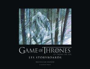 Game of thrones : the storyboards de la série