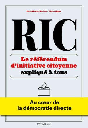 RIC : le référendum d'initiative citoyenne expliqué à tous