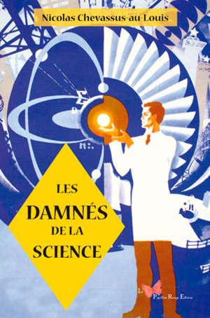 Les damnés de la science