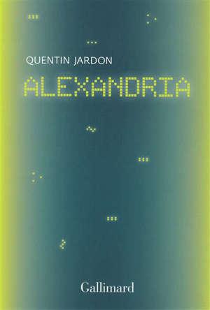 Alexandria : les pionniers oubliés du web : récit