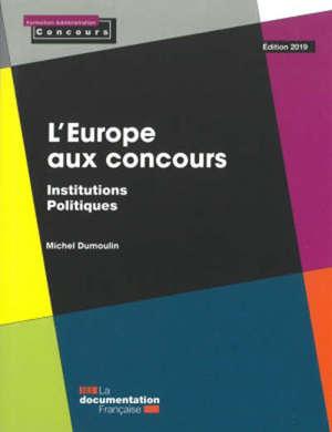 L'Europe aux concours : institutions politiques