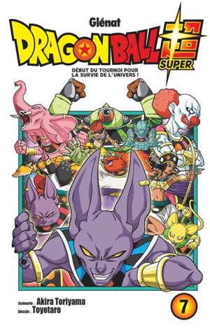 Dragon ball super. Volume 7, Début du tournoi pour la survie de l'univers !