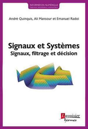Signaux et systèmes : signaux, filtrage et décision