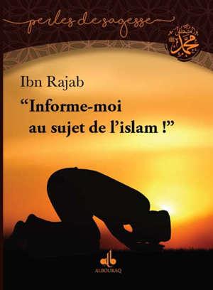 Informe-moi au sujet de l'islam !
