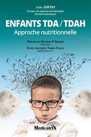 Enfants TDA-TDAH : approche nutritionnelle
