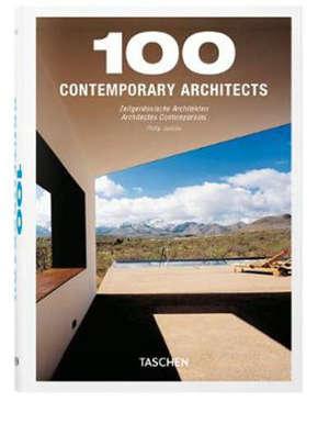 100 architectes contemporains = 100 contemporary architects = 100 Zeitgenössische architekten