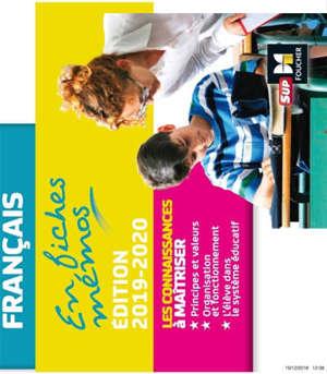 Le système éducatif français en fiches mémos : professeur des écoles, de collège, de lycée et CPE : concours